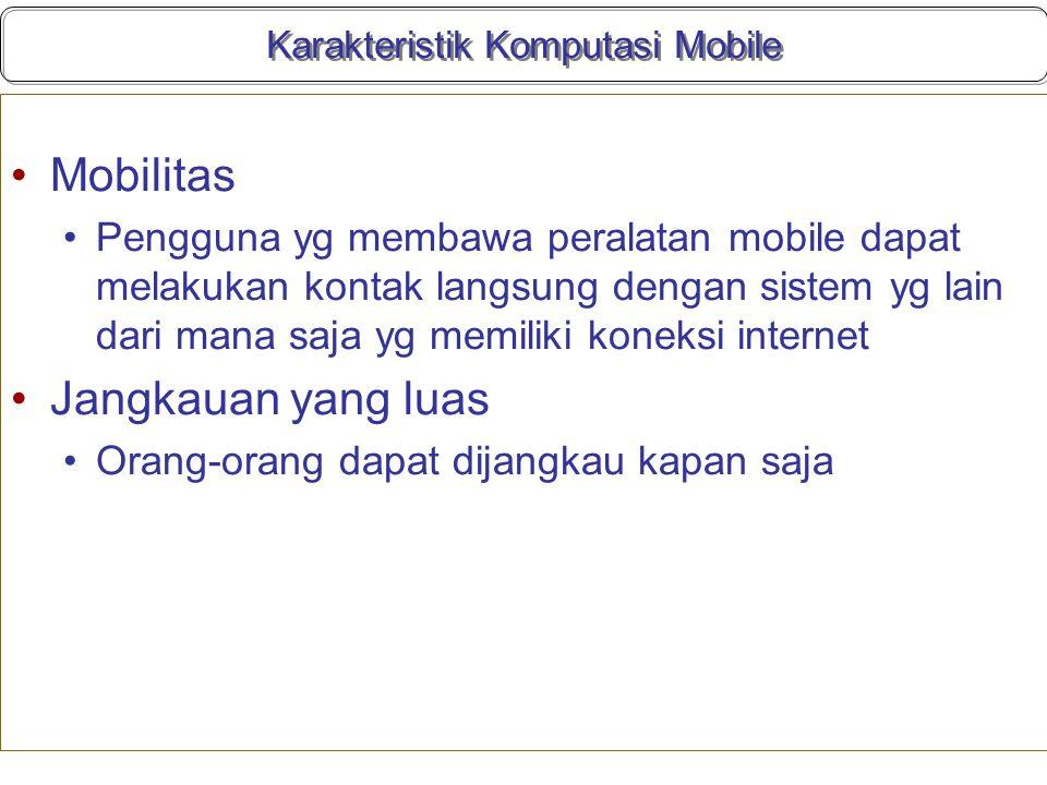 Karakteristik Komputasi Mobile