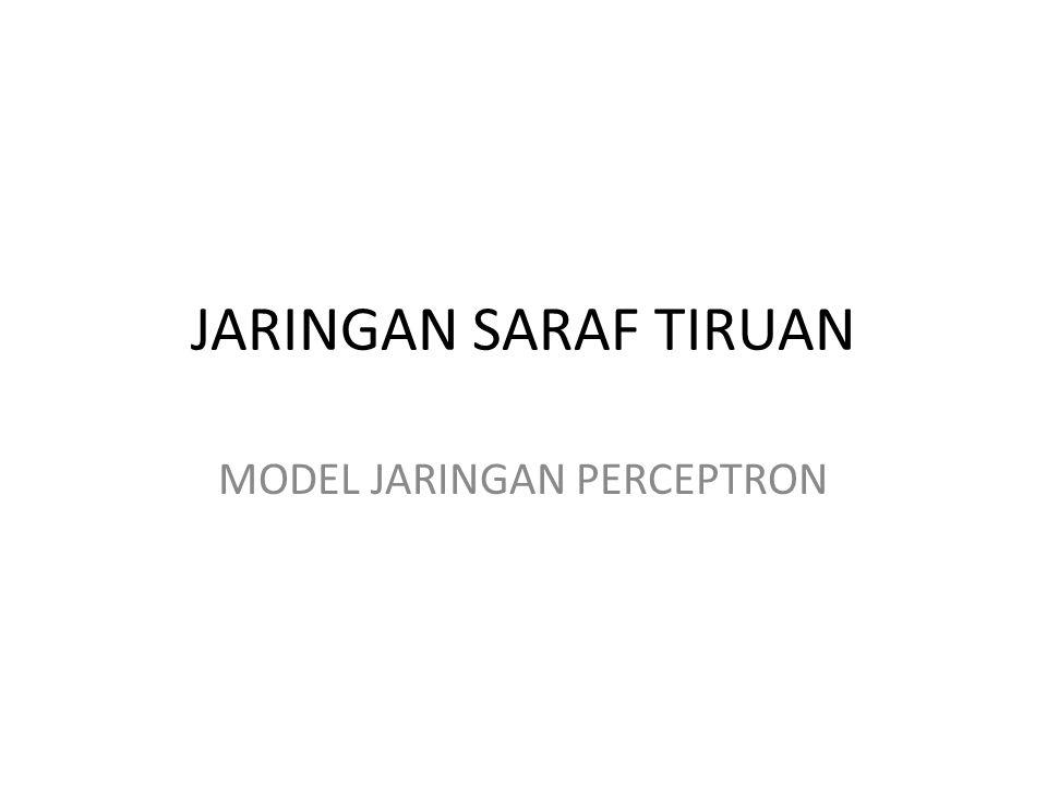 MODEL JARINGAN PERCEPTRON