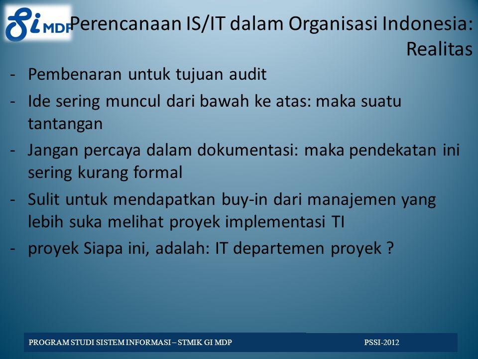 Perencanaan IS/IT dalam Organisasi Indonesia: Realitas