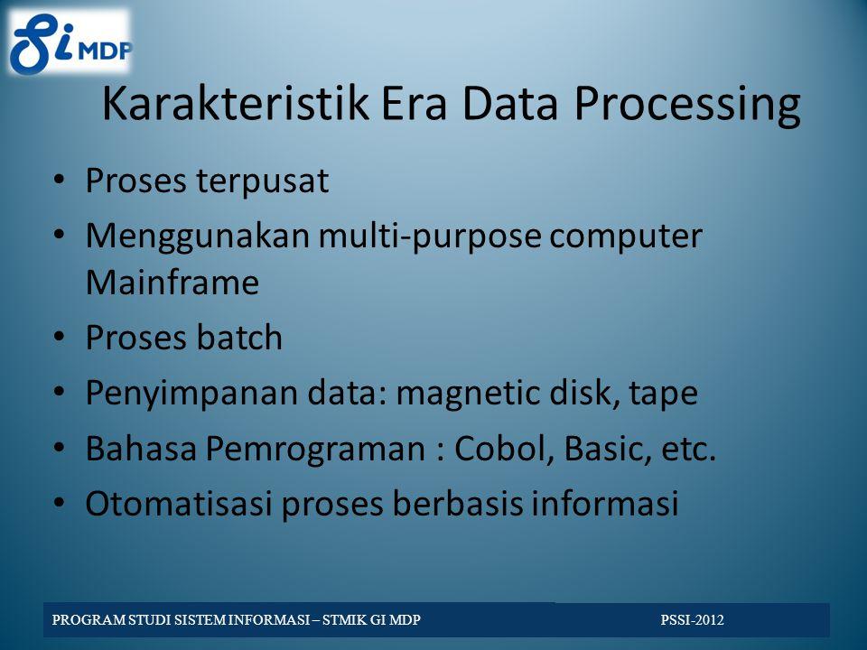 Karakteristik Era Data Processing