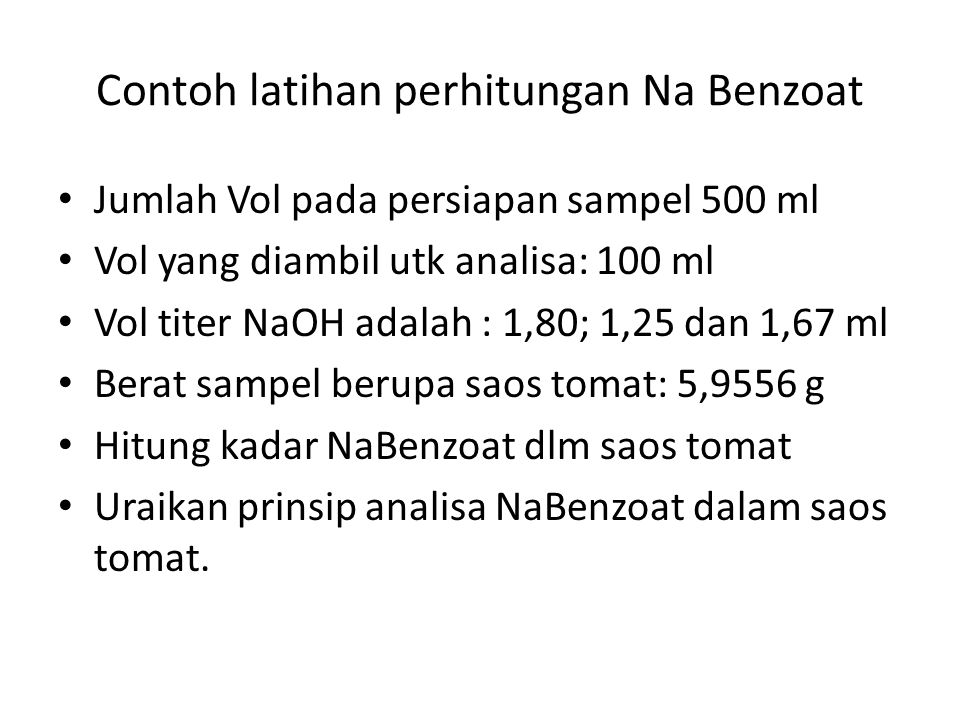 Contoh latihan perhitungan Na Benzoat