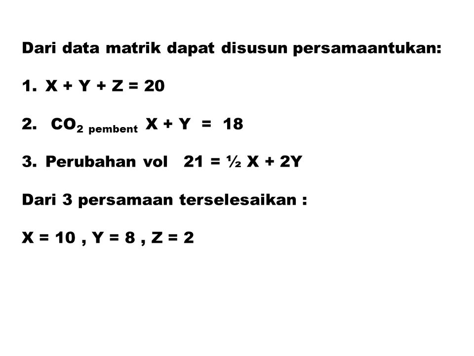 Dari data matrik dapat disusun persamaantukan: