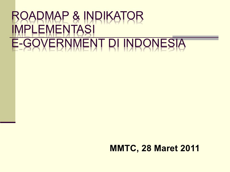 Roadmap & Indikator Implementasi E-Government di Indonesia