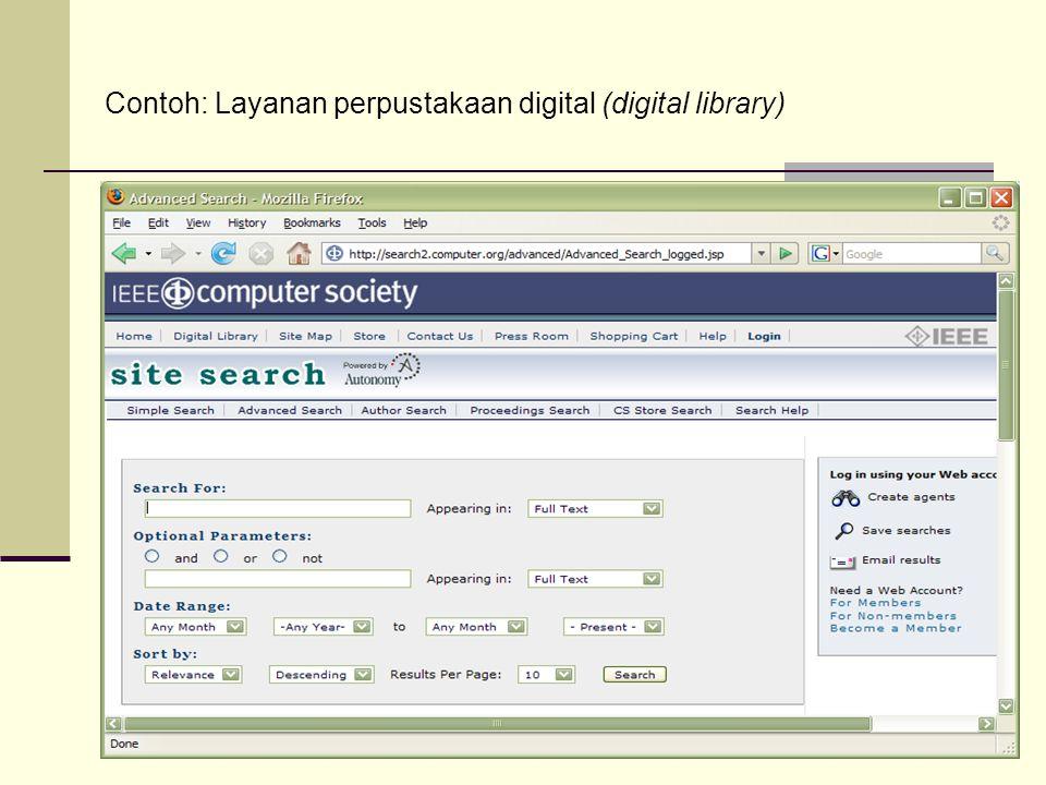 Contoh: Layanan perpustakaan digital (digital library)