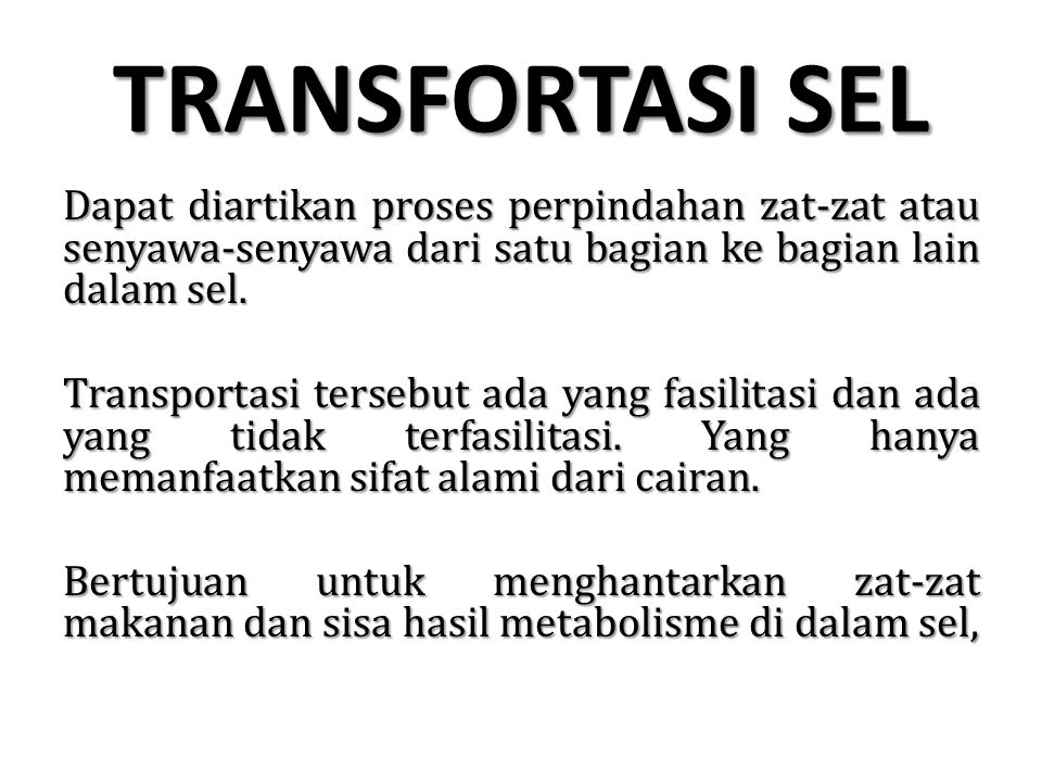TRANSFORTASI SEL