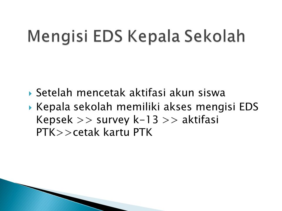 Mengisi EDS Kepala Sekolah