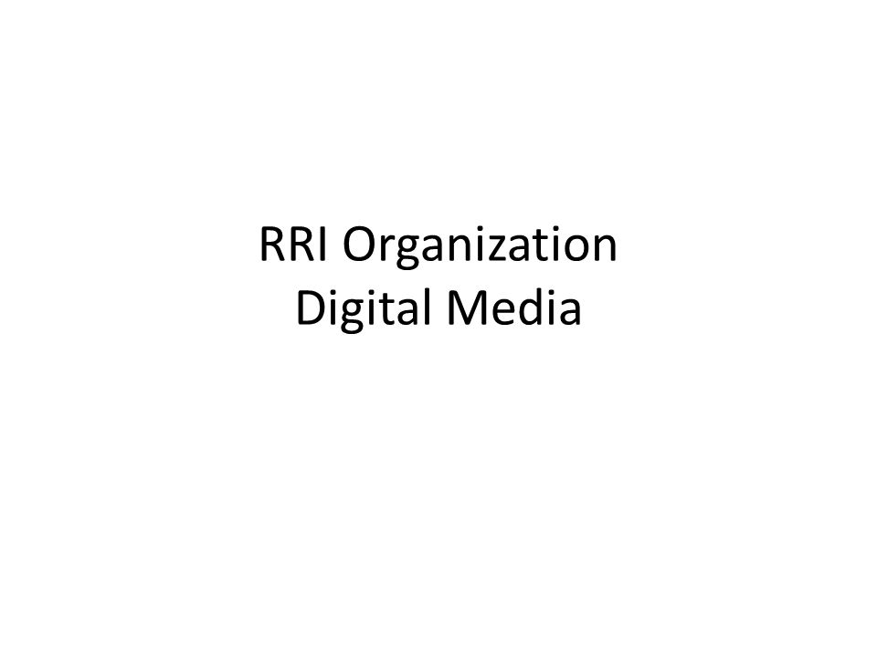RRI Organization Digital Media