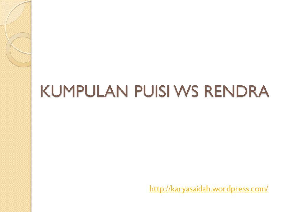 Kumpulan Puisi Ws Rendra