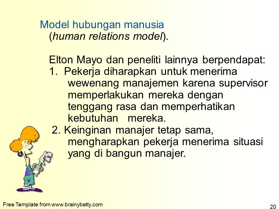 Model hubungan manusia (human relations model).