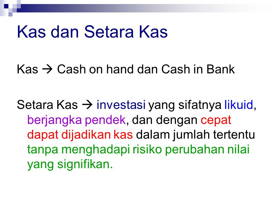 Kas dan Setara Kas Kas  Cash on hand dan Cash in Bank