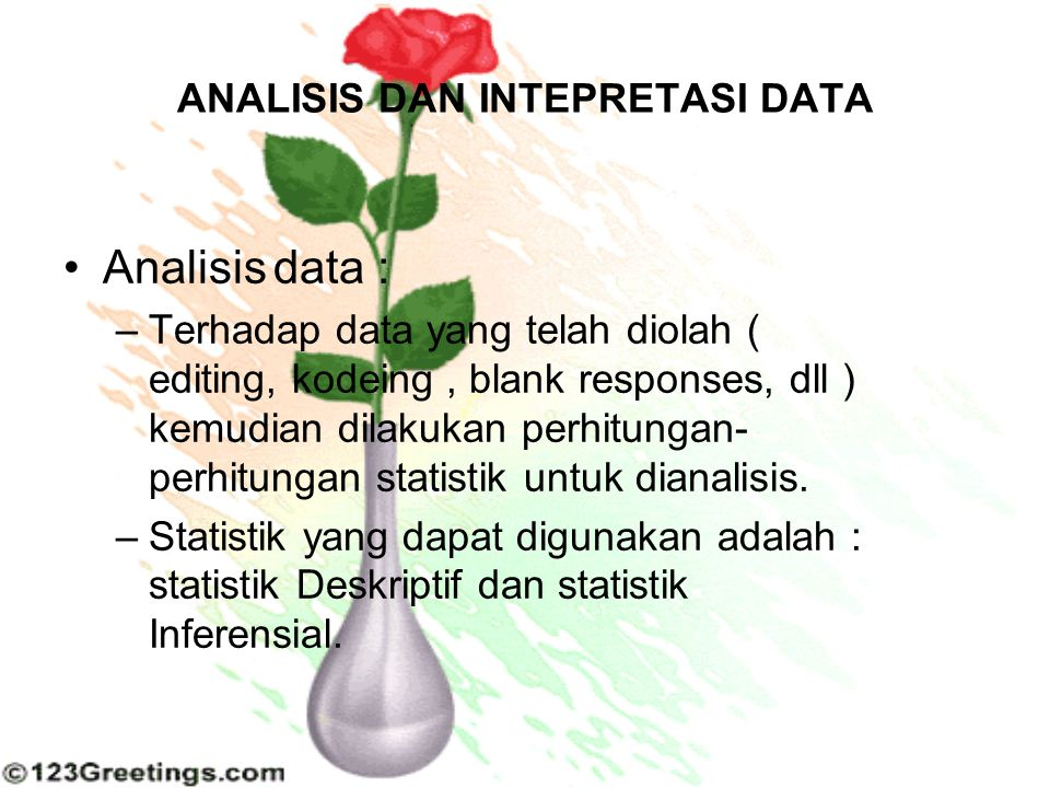 ANALISIS DAN INTEPRETASI DATA