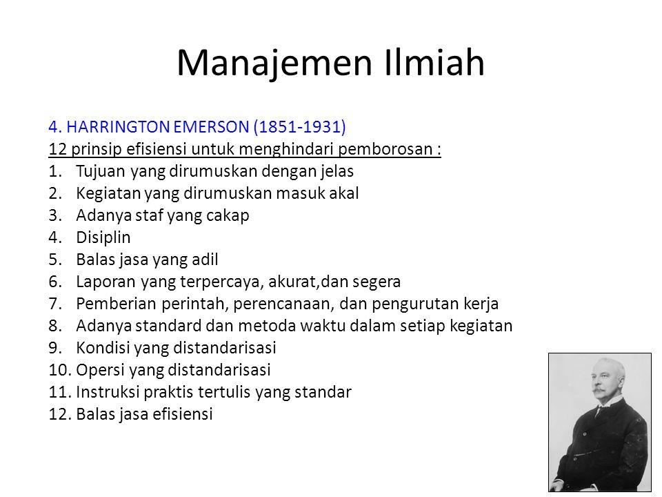 Manajemen Ilmiah 4. HARRINGTON EMERSON (1851-1931)
