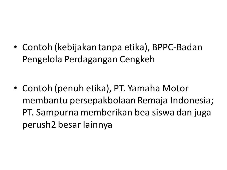 Contoh (kebijakan tanpa etika), BPPC-Badan Pengelola Perdagangan Cengkeh