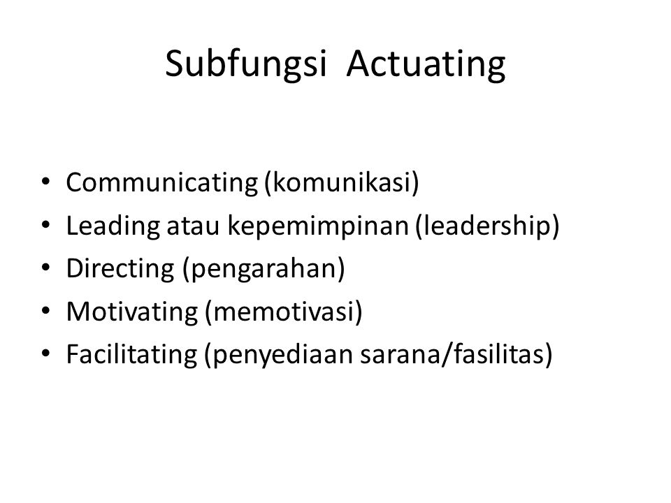 Subfungsi Actuating Communicating (komunikasi)