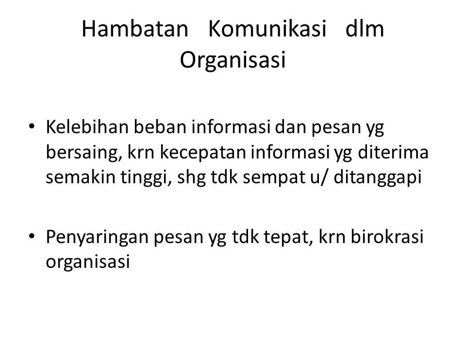 Hambatan Komunikasi dlm Organisasi