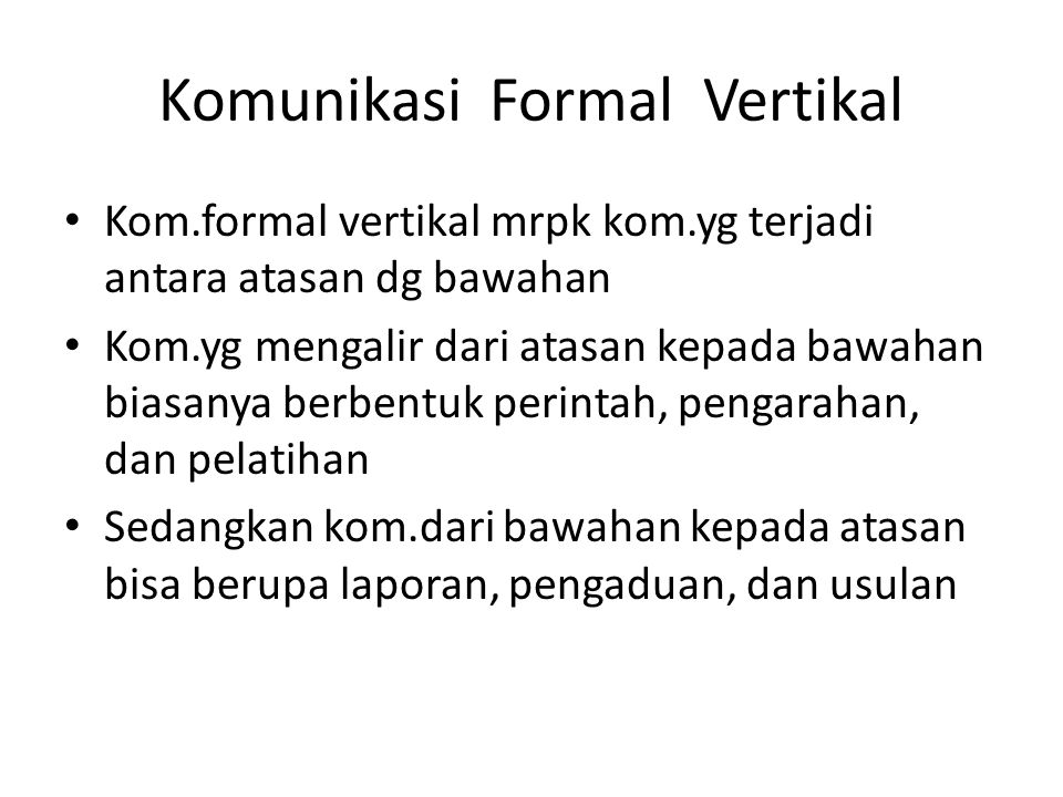 Komunikasi Formal Vertikal
