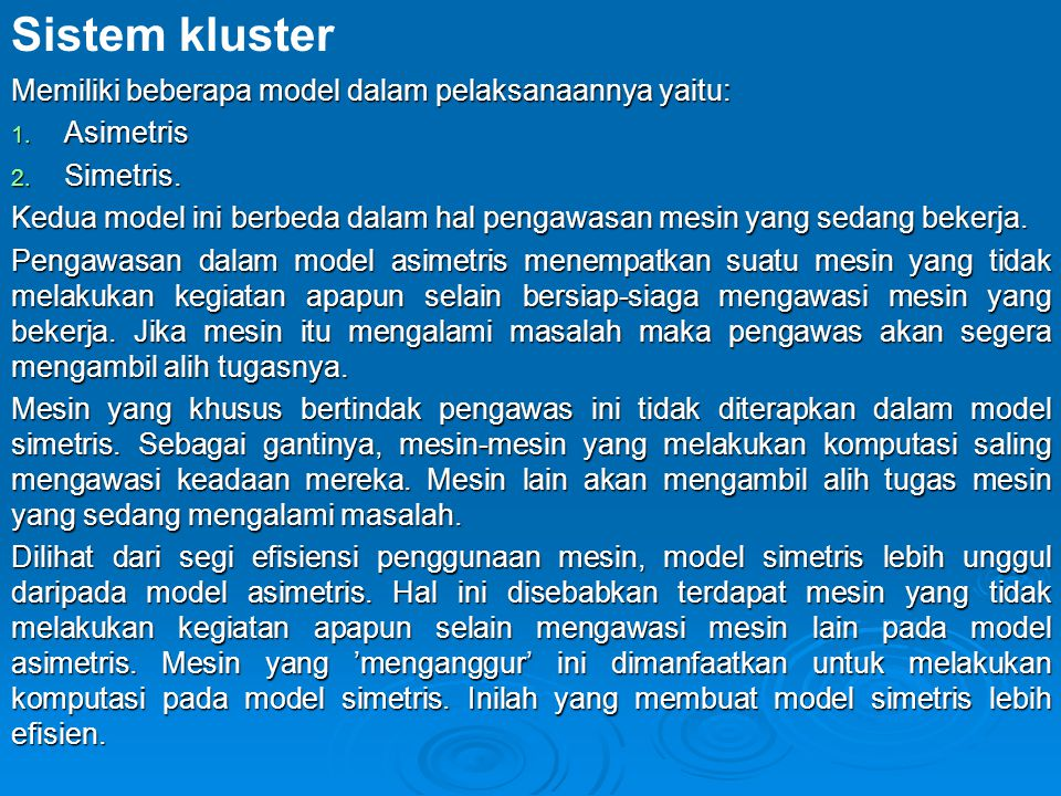 Sistem kluster Memiliki beberapa model dalam pelaksanaannya yaitu:
