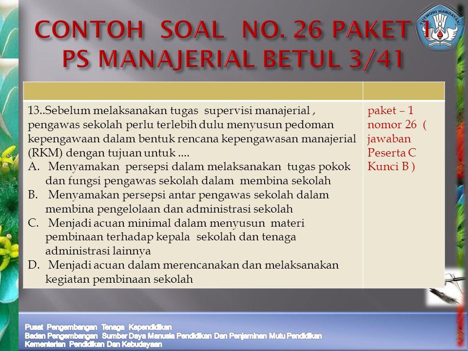 CONTOH SOAL NO. 26 PAKET 1 PS MANAJERIAL BETUL 3/41