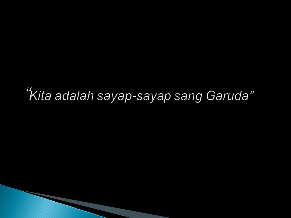 Kita adalah sayap-sayap sang Garuda