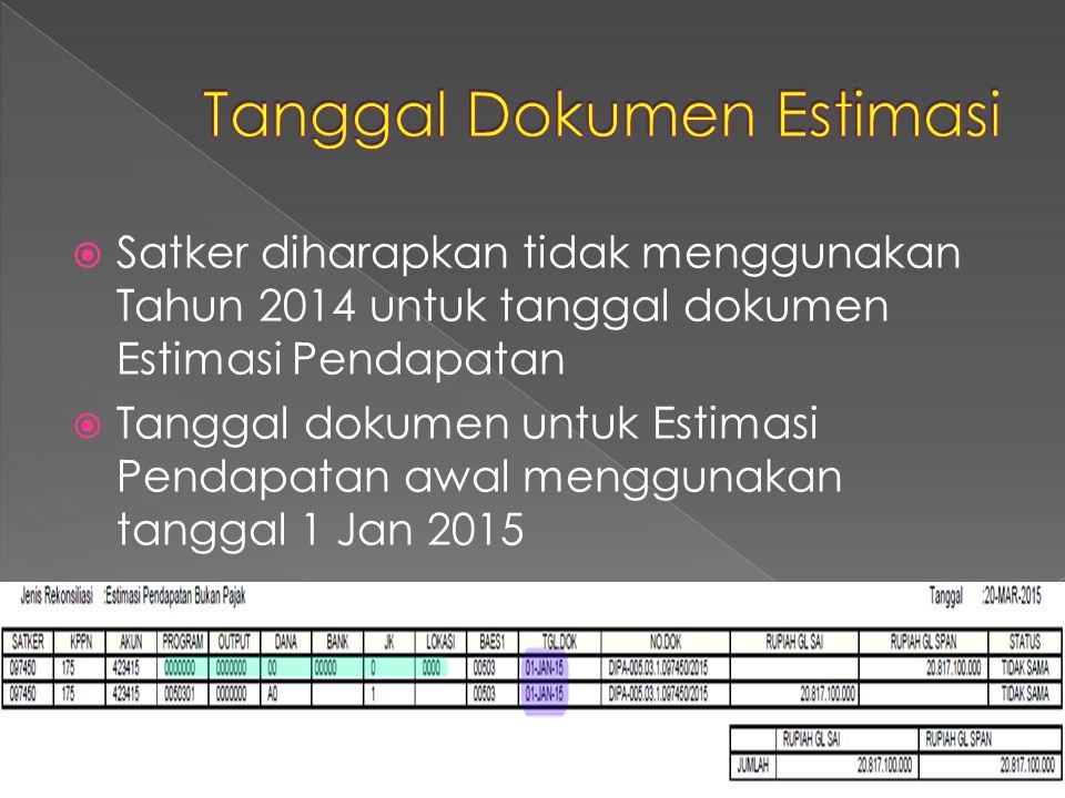 Tanggal Dokumen Estimasi