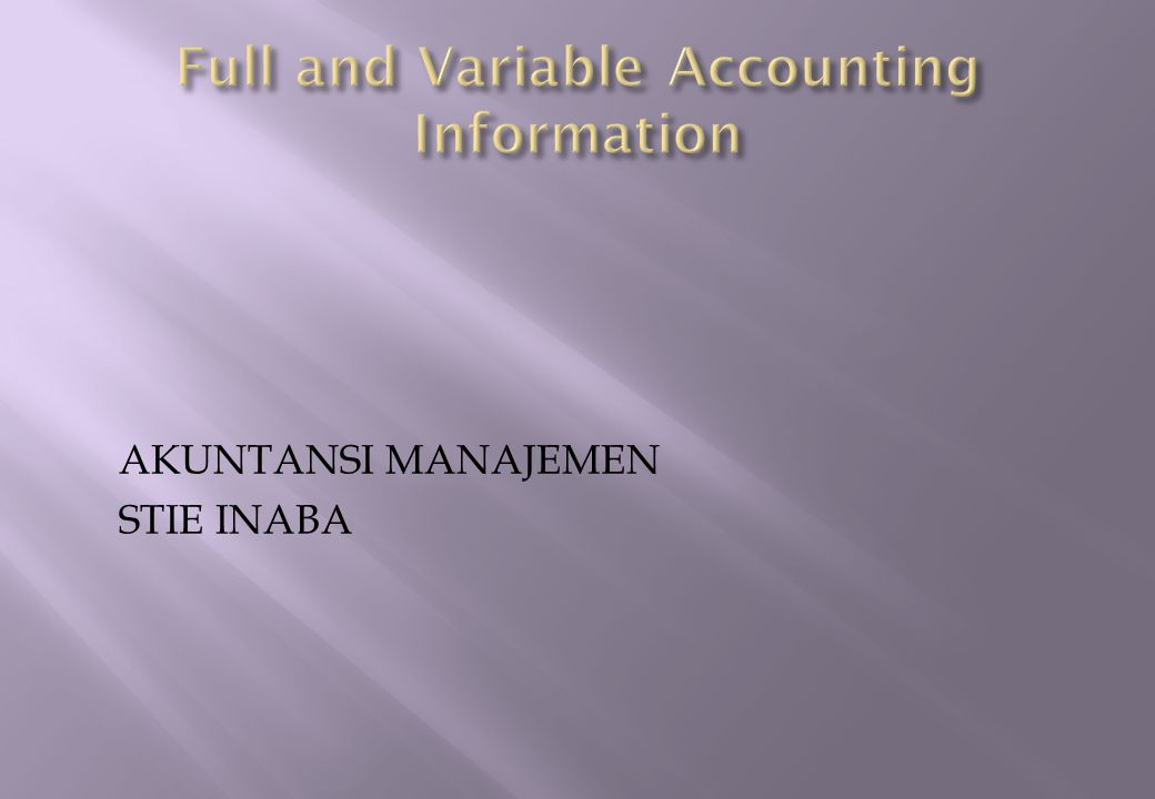 Full and Variable Accounting Information
