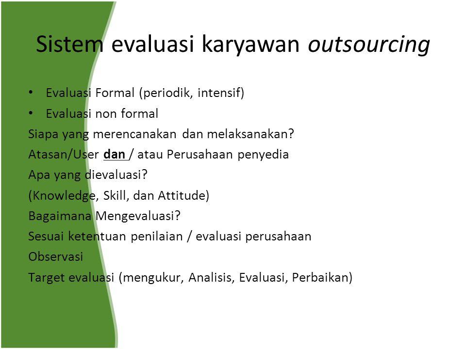 Sistem evaluasi karyawan outsourcing