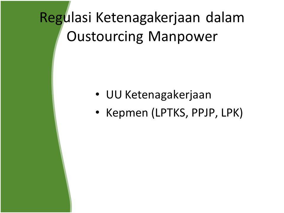 Regulasi Ketenagakerjaan dalam Oustourcing Manpower
