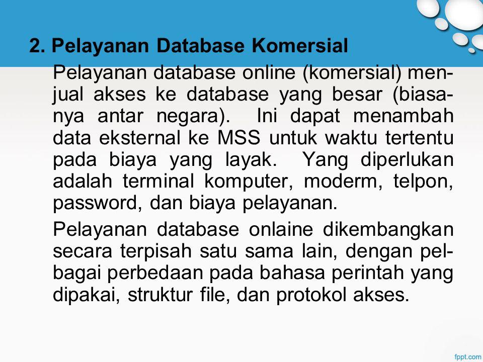2. Pelayanan Database Komersial