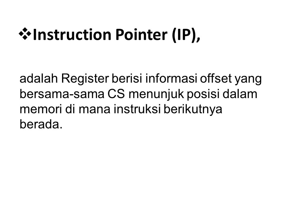 Instruction Pointer (IP),