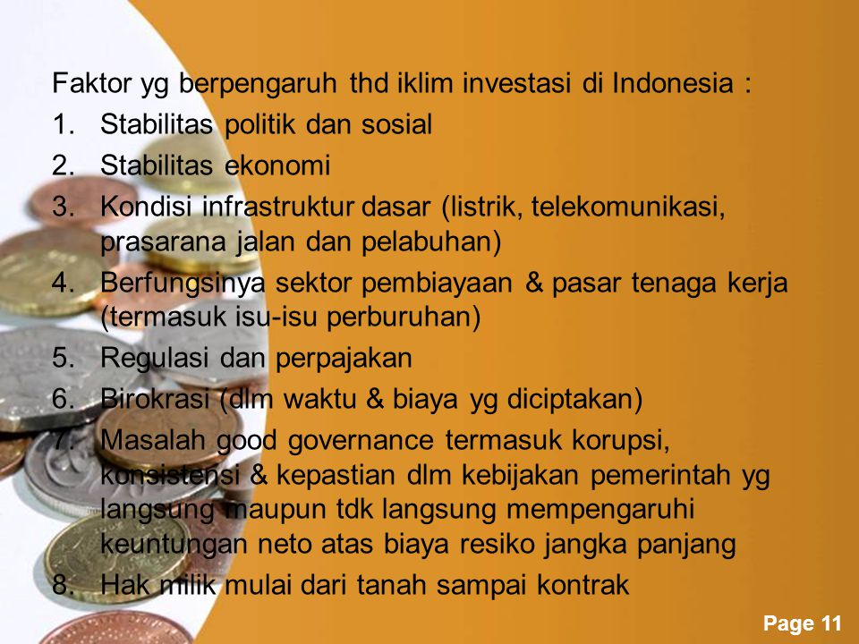 Faktor yg berpengaruh thd iklim investasi di Indonesia :