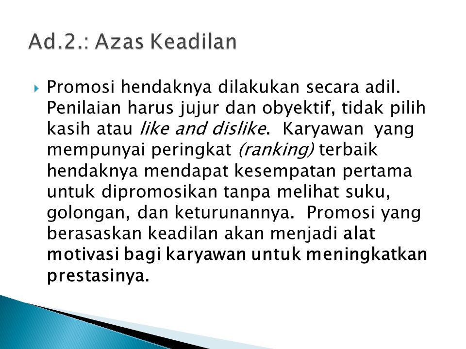 Ad.2.: Azas Keadilan