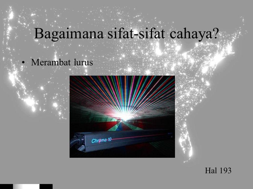 Bagaimana sifat-sifat cahaya