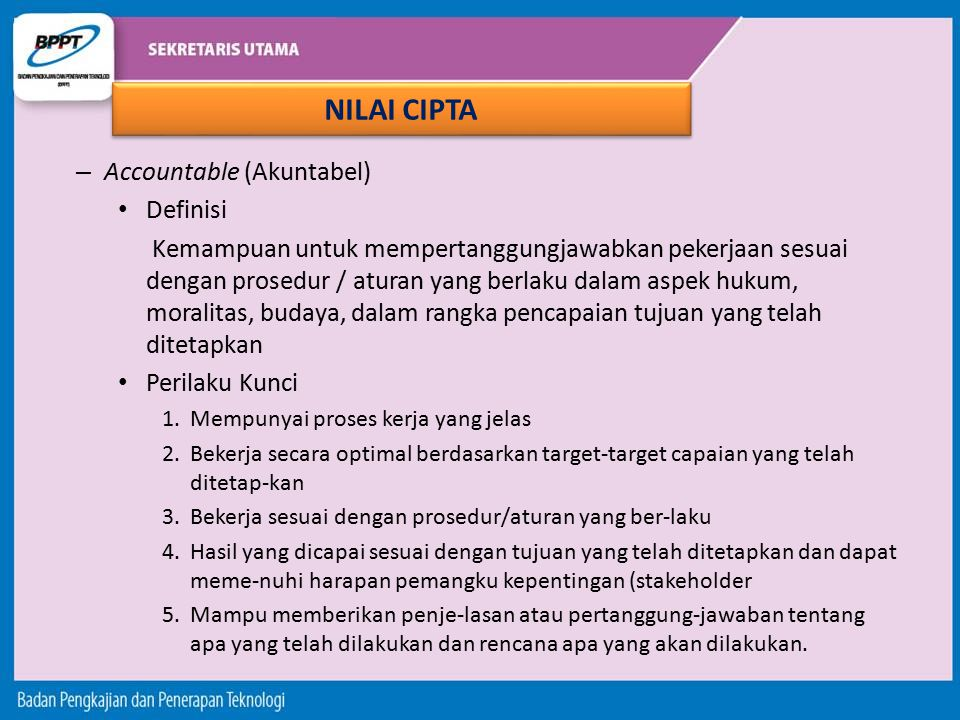 NILAI CIPTA Accountable (Akuntabel) Definisi