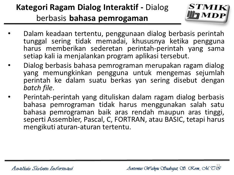 Kategori Ragam Dialog Interaktif - Dialog berbasis bahasa pemrogaman