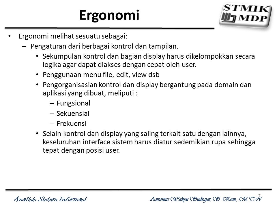 Ergonomi Ergonomi melihat sesuatu sebagai:
