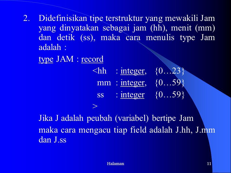 Jika J adalah peubah (variabel) bertipe Jam