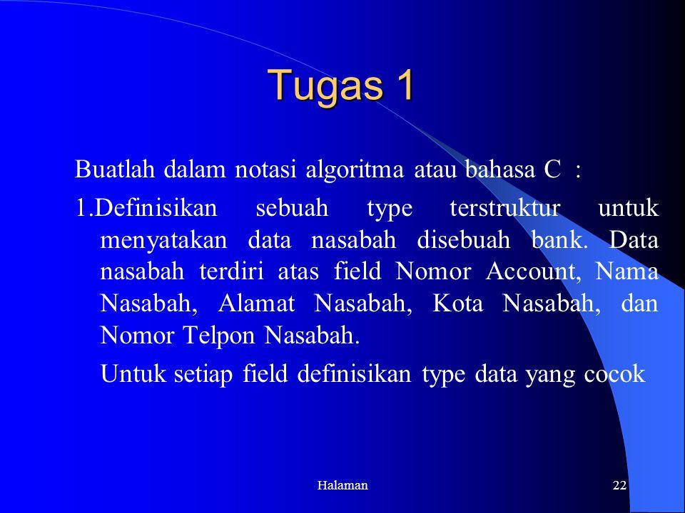 Tugas 1 Buatlah dalam notasi algoritma atau bahasa C :