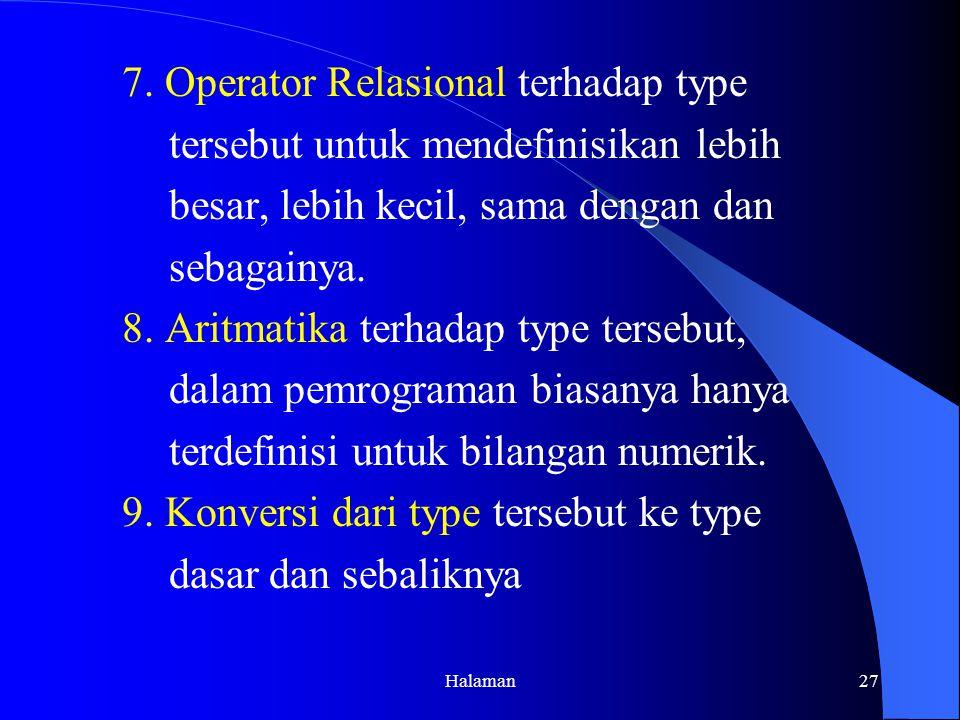 7. Operator Relasional terhadap type