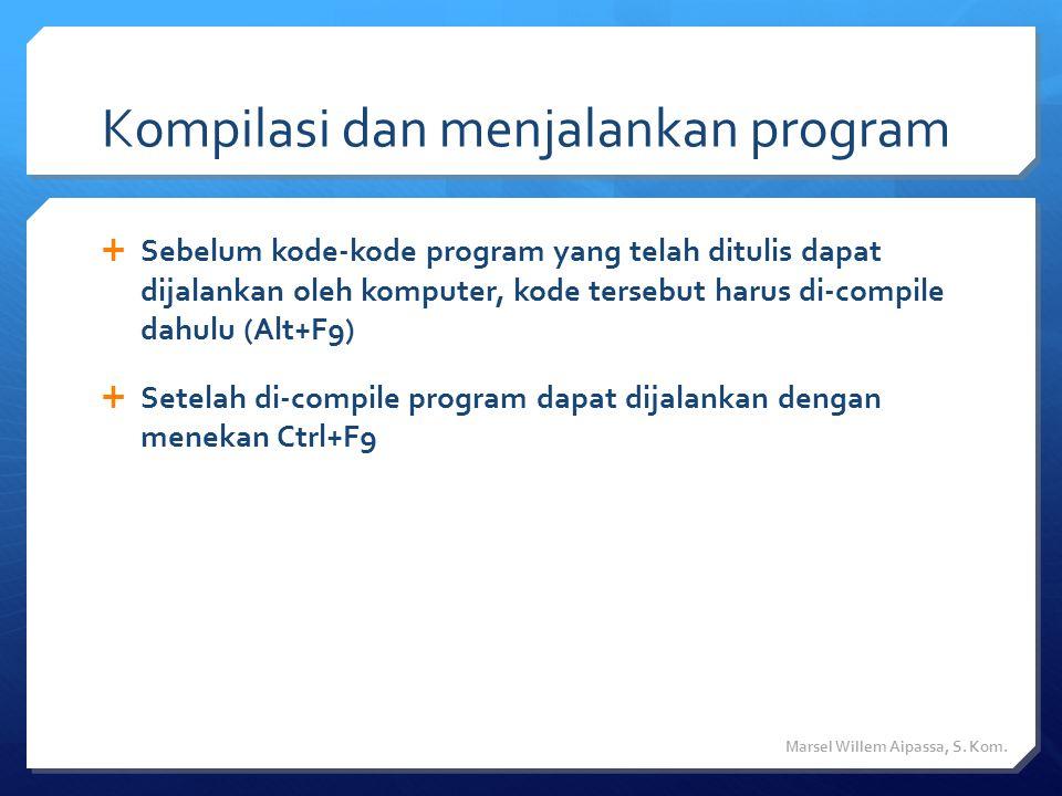 Kompilasi dan menjalankan program