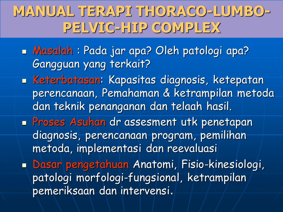 MANUAL TERAPI THORACO-LUMBO-PELVIC-HIP COMPLEX