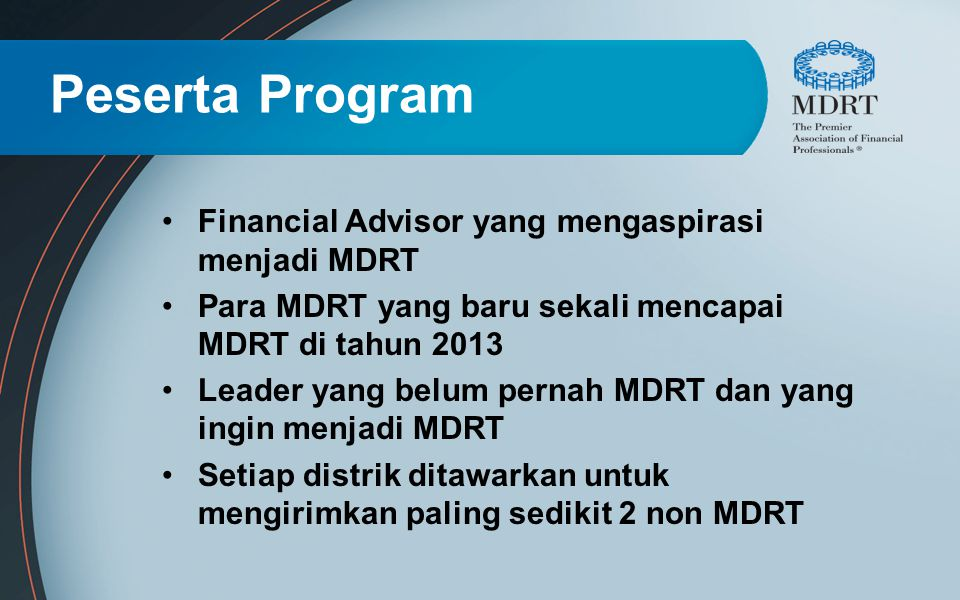 Peserta Program Financial Advisor yang mengaspirasi menjadi MDRT