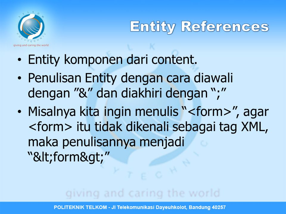Entity References Entity komponen dari content.