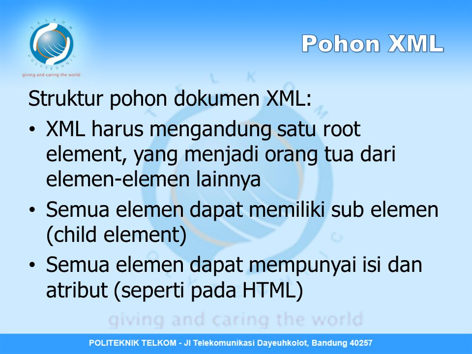 Pohon XML Struktur pohon dokumen XML:
