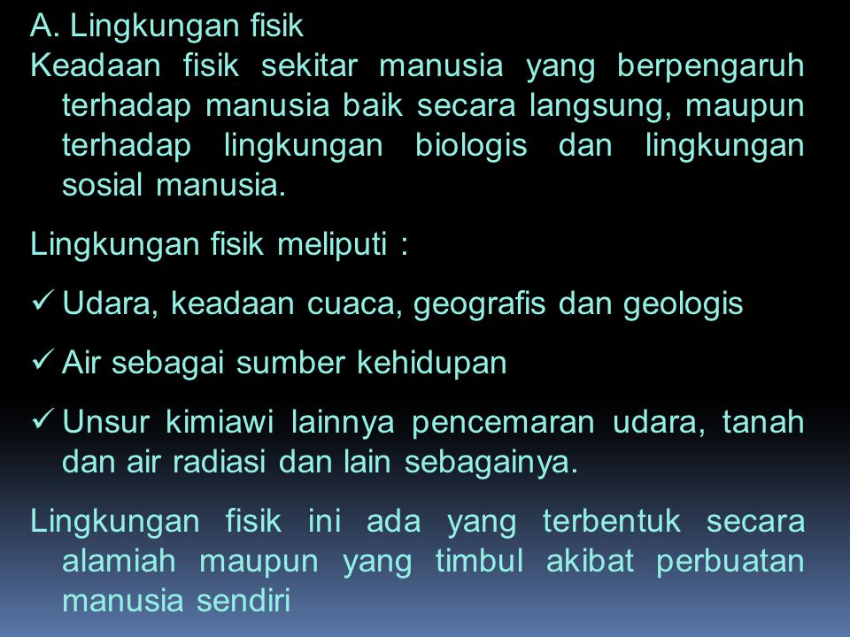 A. Lingkungan fisik