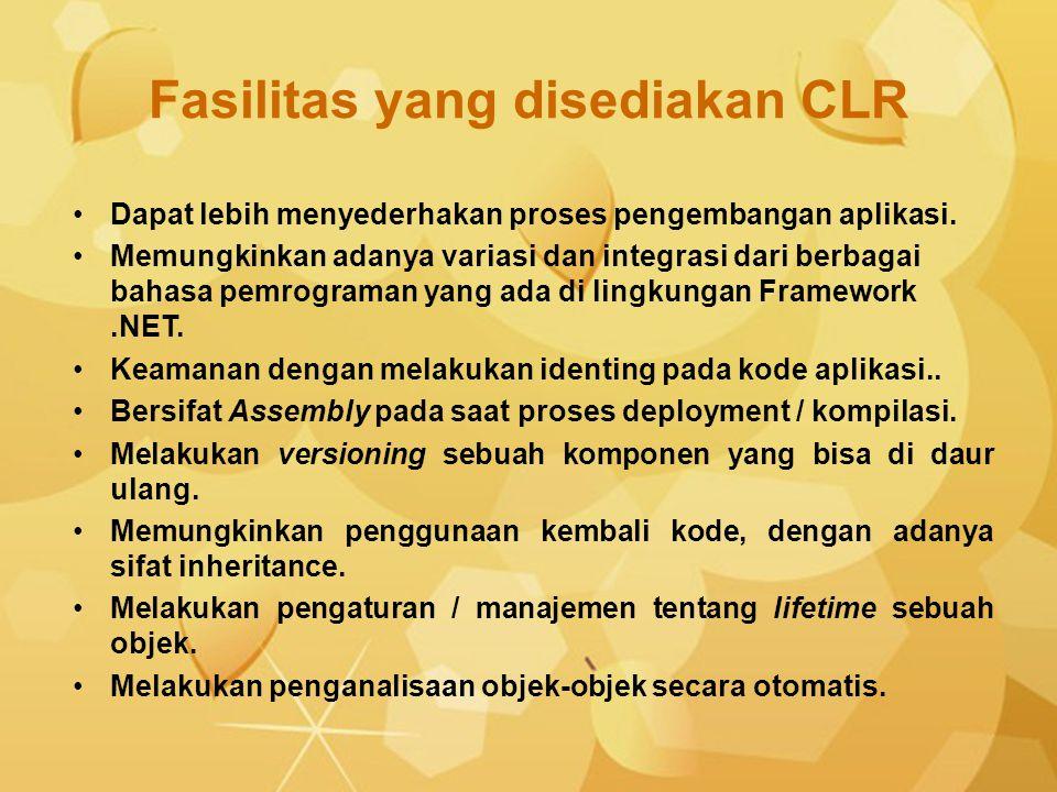Fasilitas yang disediakan CLR
