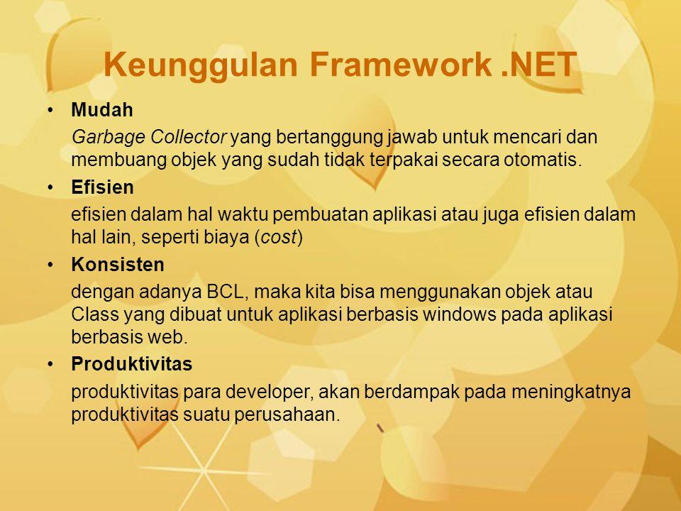 Keunggulan Framework .NET