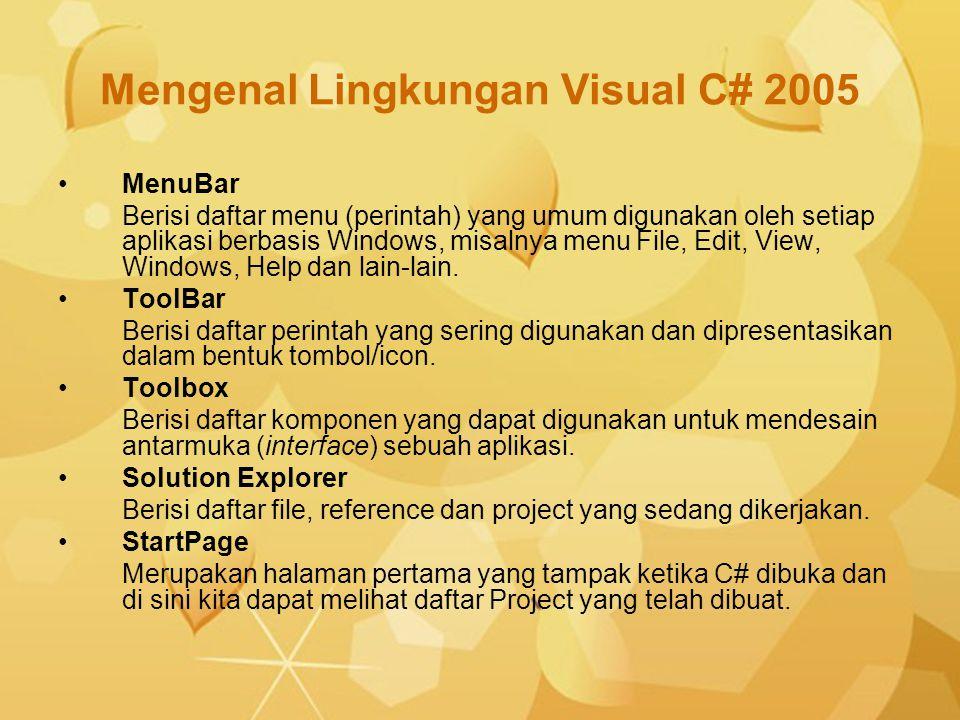 Mengenal Lingkungan Visual C# 2005
