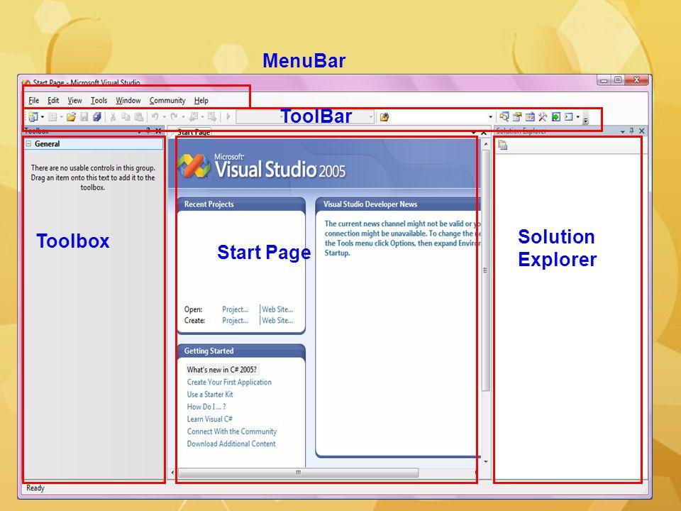 MenuBar ToolBar Solution Explorer Toolbox Start Page