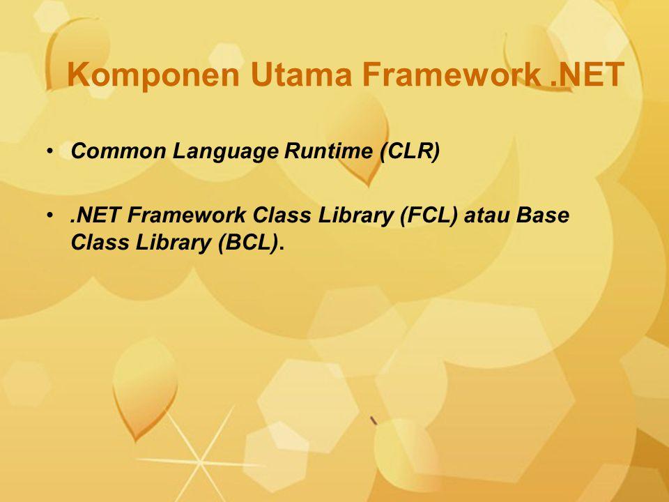 Komponen Utama Framework .NET