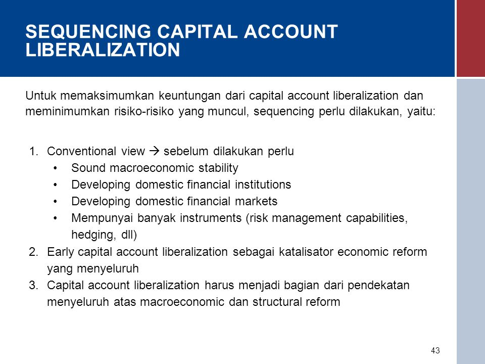 SEQUENCING CAPITAL ACCOUNT LIBERALIZATION